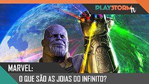 Marvel: As Joias do Infinito (+ especulação)   PlayStorm TV #02